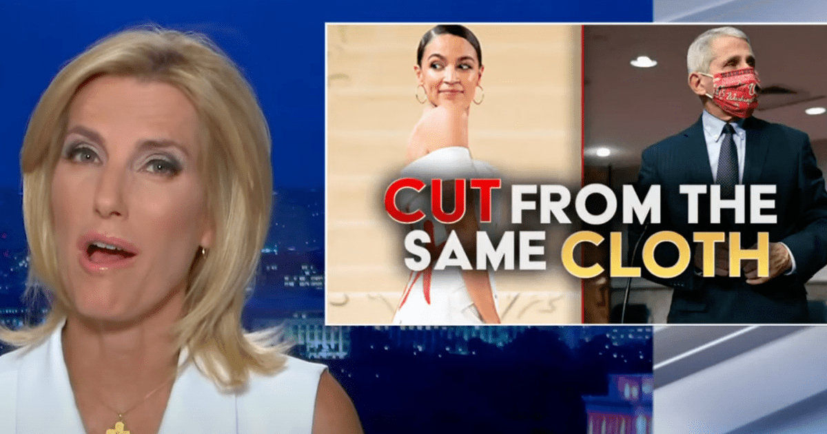 """WATCH: Laura argues, AOC and Fauci are """"cut from the same cloth"""" in their public manipulation"""